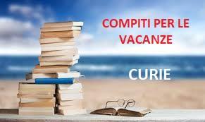 Compiti vacanze Curie